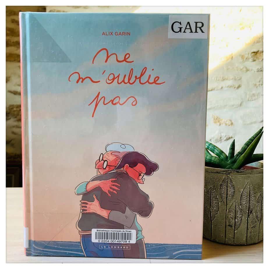 """""""Ne m'oublie pas"""", Alix Garin, 2020, Le Lombard"""