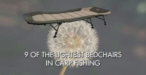 9 of the lightest bedchairs in carp fishing