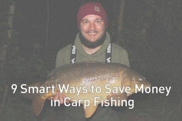 9 smart ways to save money in carp fishing