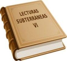 Lecturas subterráneas 6