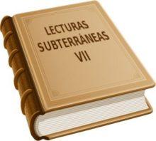 Lecturas Subterráneas 7