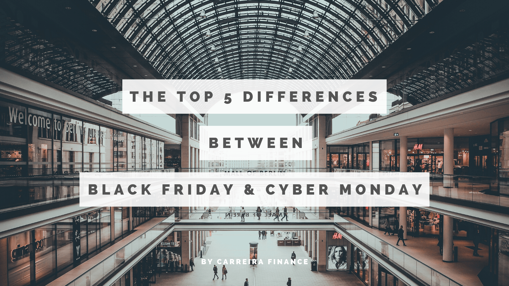 The Top 5 Differences Between Black Friday vs Cyber Monday - Carreira Finance