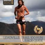 Anton Krupicka en la Leadville 100 Miles Trail Run 2012