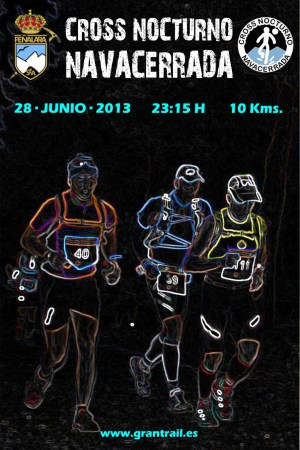 Cross Nocturno Navacerrada 2013 (10,2k/D+450m) 28Jun 23.15h.