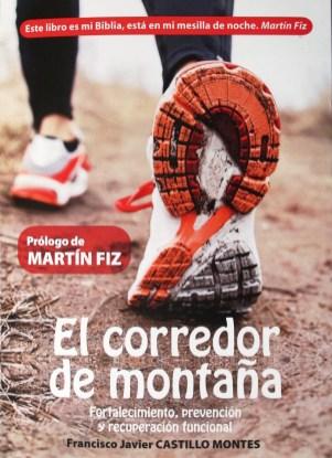 """Entrenamiento carrera montaña: Libro """"El corredor de montaña"""". Francisco Javier Castillo (240pg/19€)"""