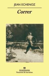 Correr de Jean Echenoz. Vida de Emil Zatopek.