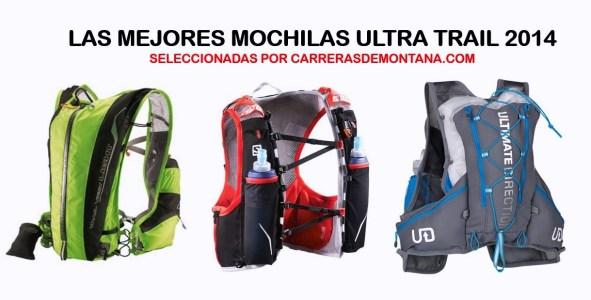 Las mejores mochilas  ultra trail: Camp, Salomon y Ultimate Direction.