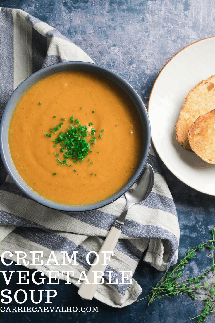 Cream of Vegetable Soup - Healthy Comfort Food