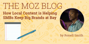 How Local Content is Helping SMBs Keep Big Brands at Bay