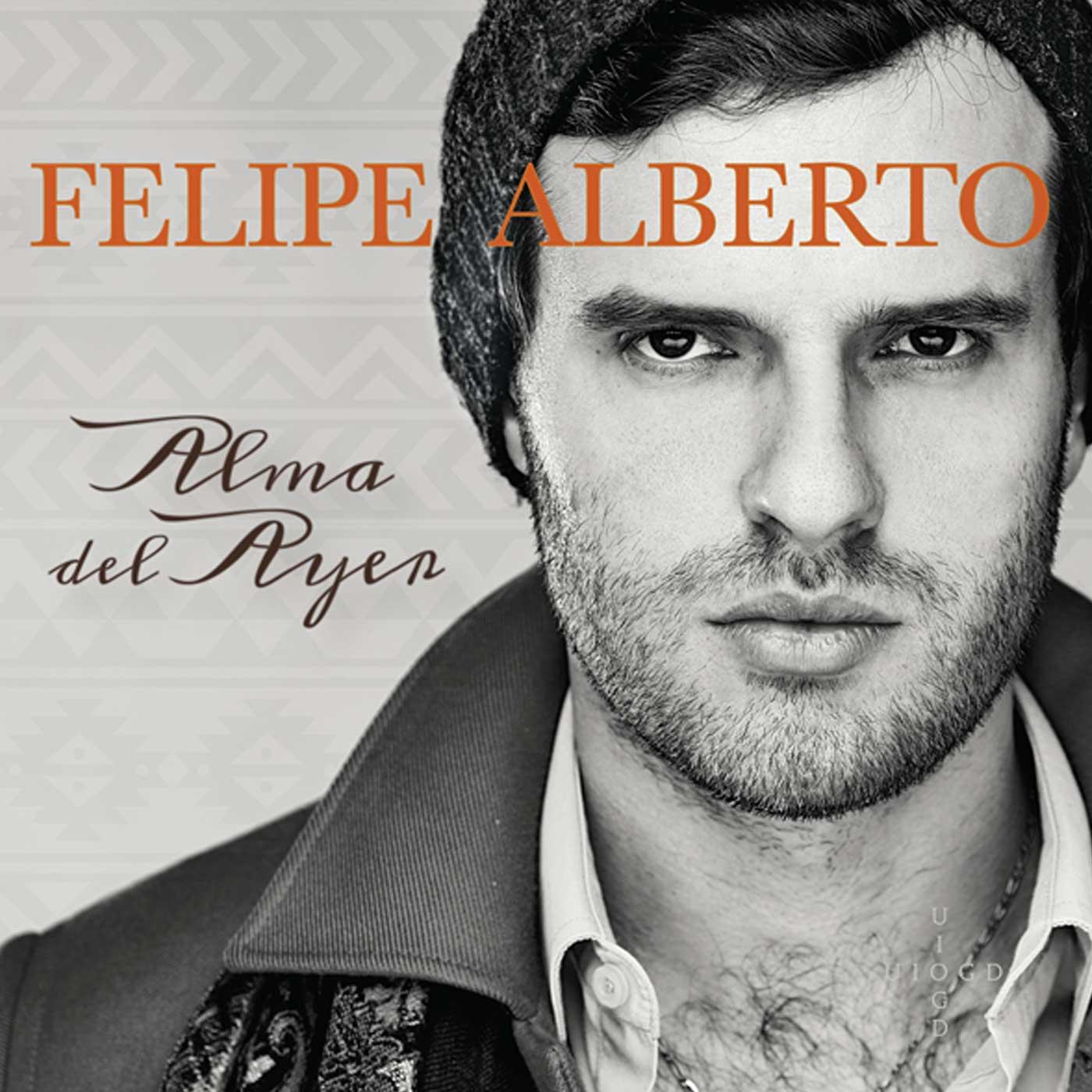 Felipe Alberto - Alma del Ayer CD Cover - Front