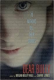 Carrie Jones Dear Bully 70 Authors tell their stories