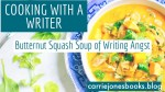 Cooking With a Writer Recipes Butternut Squash Soup Recipe