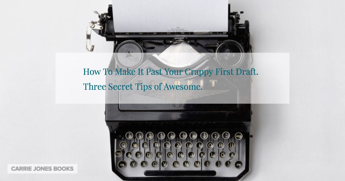 First Drafts Suck But So Do A Ton of Other Things
