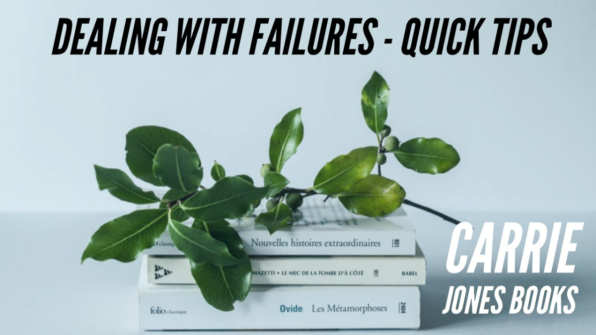 Dealing With Failure – Part One