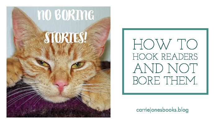 Wednesday Writing Tips How to Hook Readers And How Not To Bore Them