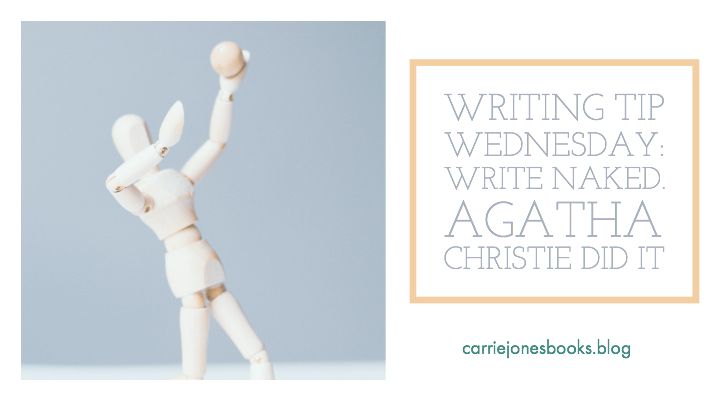 Wednesday Writing Hints – Get Naked?