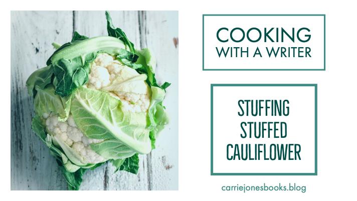 Stuff that Cauliflower, Baby