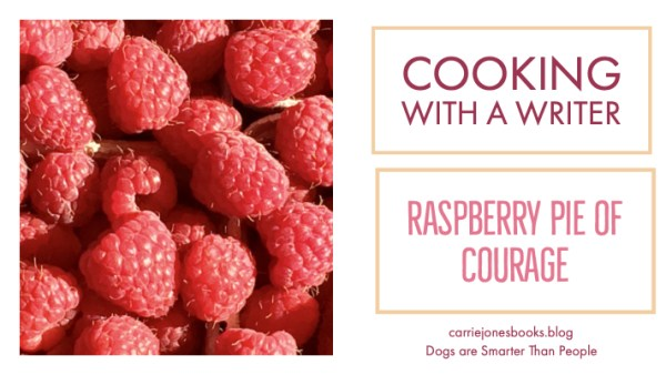 raspberry pie of courage and quotes
