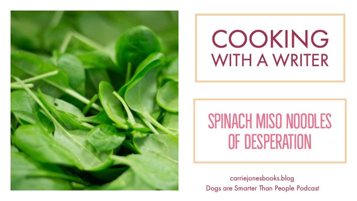 Spinach Miso Noodles of Desperation Recipe