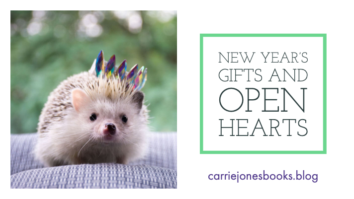 New Year's Gifts and Hearts Wide Open