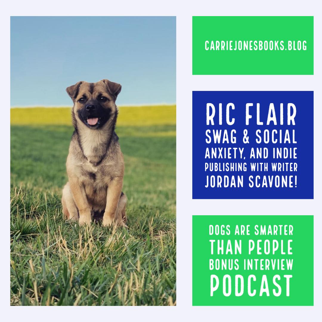 Ric Flair Swag, Social Anxiety, a Bonus Interview with Writer Jordan Scavone!