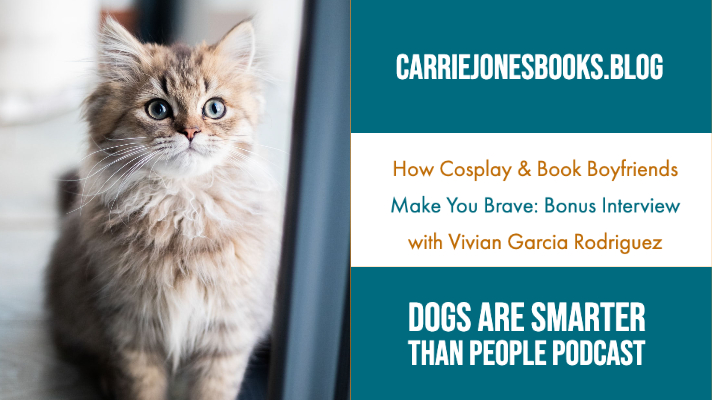 How Cosplay & Book Boyfriends Make You Brave: Bonus Interview with Vivian Garcia Rodriguez