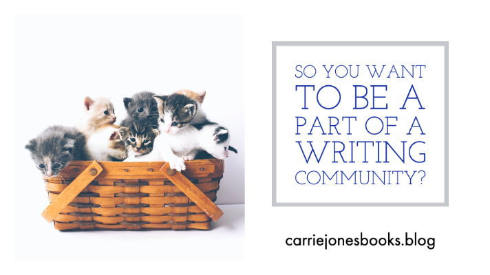 So You Want to Be Part of a Writing Community?