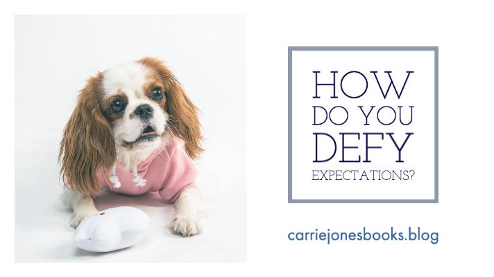 How Do You Defy Expectations