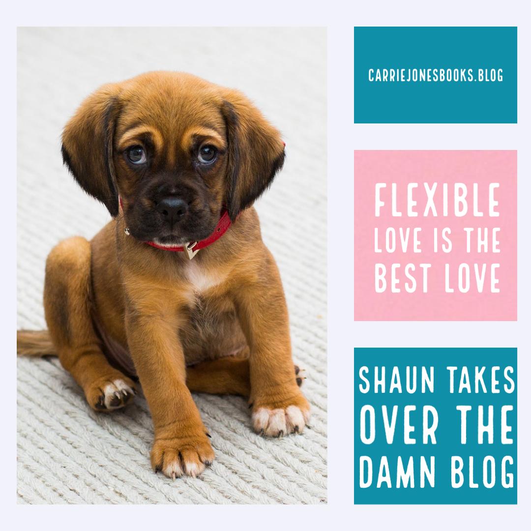 Flexible Love is the Best Love
