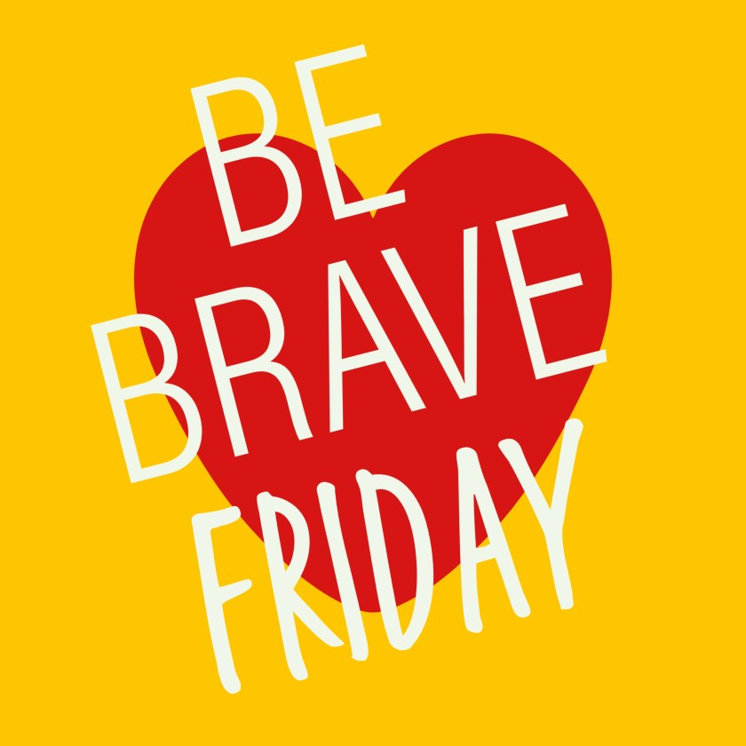 best positive podcast - Be brave friday