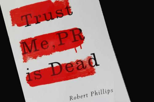 Trust me PR is dead