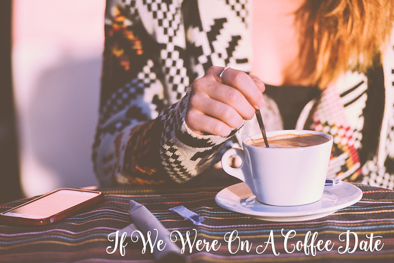 If We Were On a Coffee Date |#2 Baby Shuman