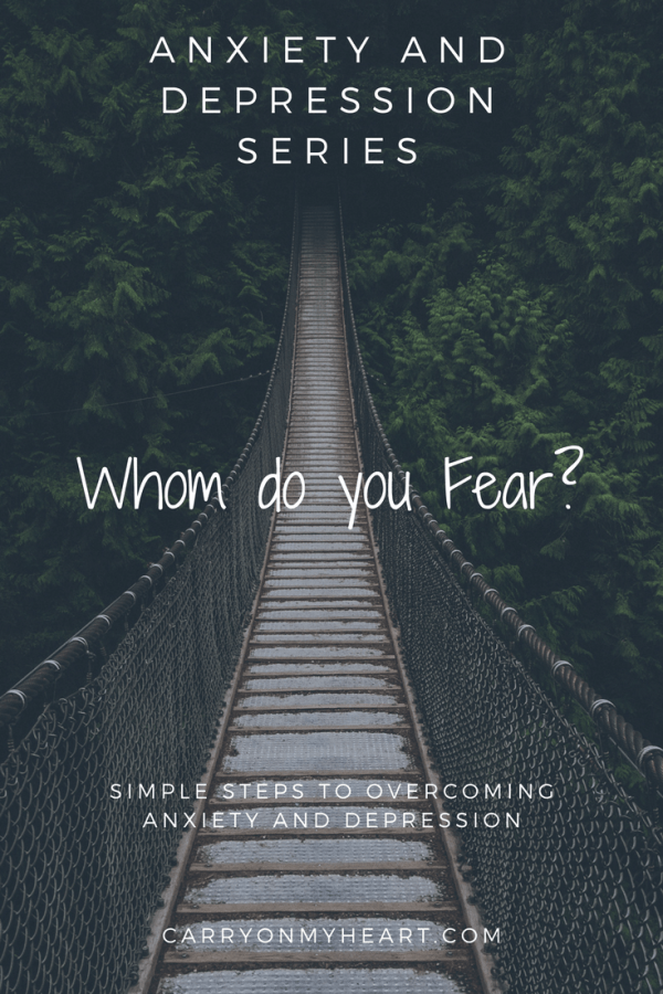 Anxiety and Depression Series- (5)Whom Do You Fear?