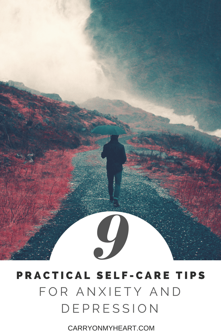 With anxiety and/or depression steering the rudder, it's the everyday things that are the most difficult. Therefore, every day is where we need to begin. As a part of the Anxiety and Depression Series, here are 9 Practical Self-Care Tips.