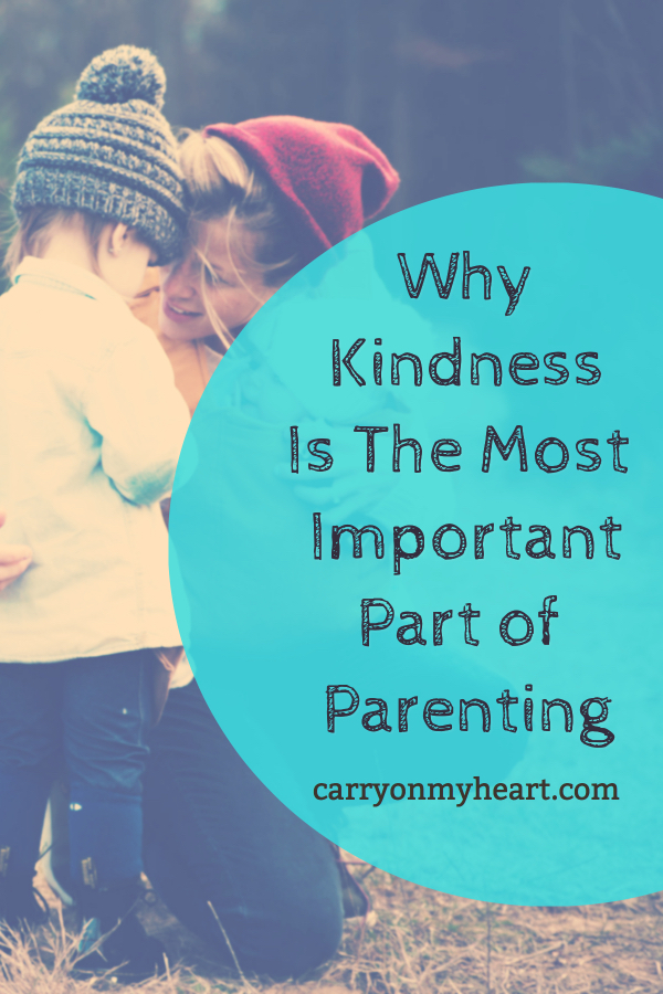 Why Kindness is the Most Important Part of Parenting
