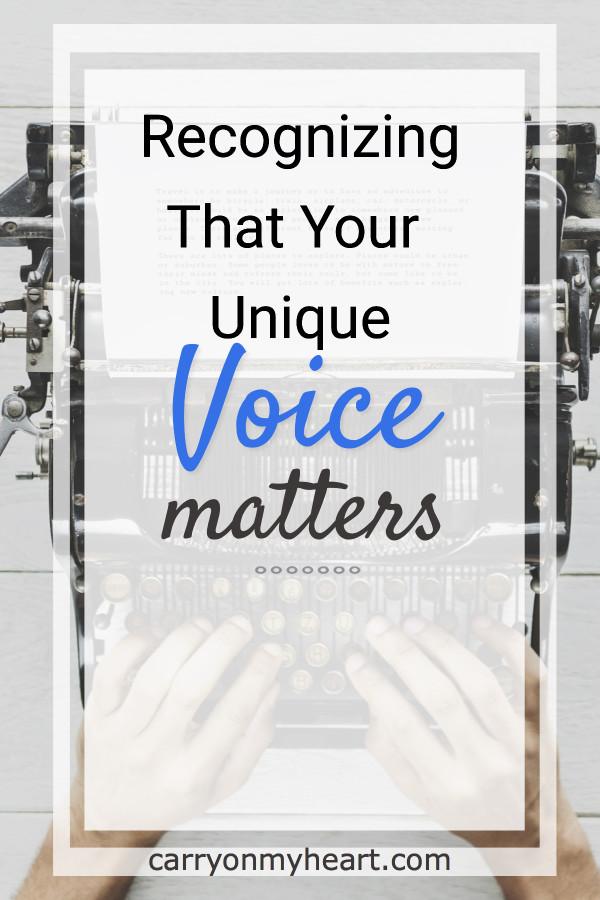 Recognizing That Your Unique Voice Matters