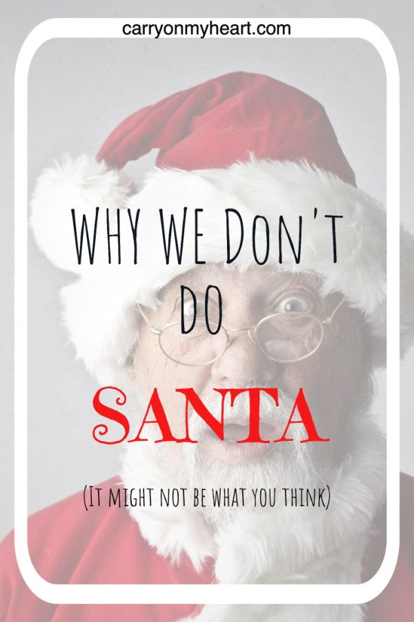 Why We Don't Do Santa Claus