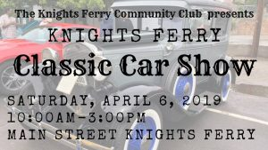 Knights Ferry Classic Car Show @ Knights Ferry, CA | Knights Ferry | California | United States