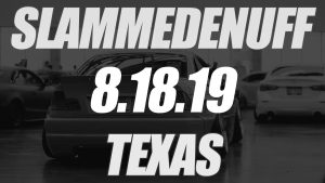 Slammedenuff Texas Car Show @ Palmer Events Center | Austin | Texas | United States