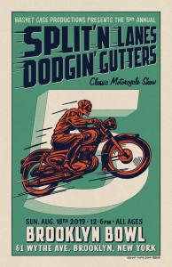 Split'n Lanes Dodgin' Gutters Classic Motorcycle Show @ Brooklyn Bowl | New York | United States