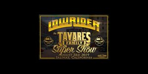 Lowrider Tavares Family Car Club Super Car Show & Concert @ Salinas, California | Salinas | California | United States