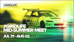 Gridlife Mid Summer Meet - 2020 @ Mid-Ohio Sports Car Course | Lexington | Ohio | United States