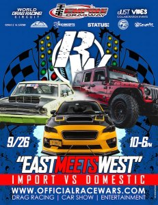 """Racewars Leicester, NY - """"East Meets West IV"""" @ Empire Dragway 