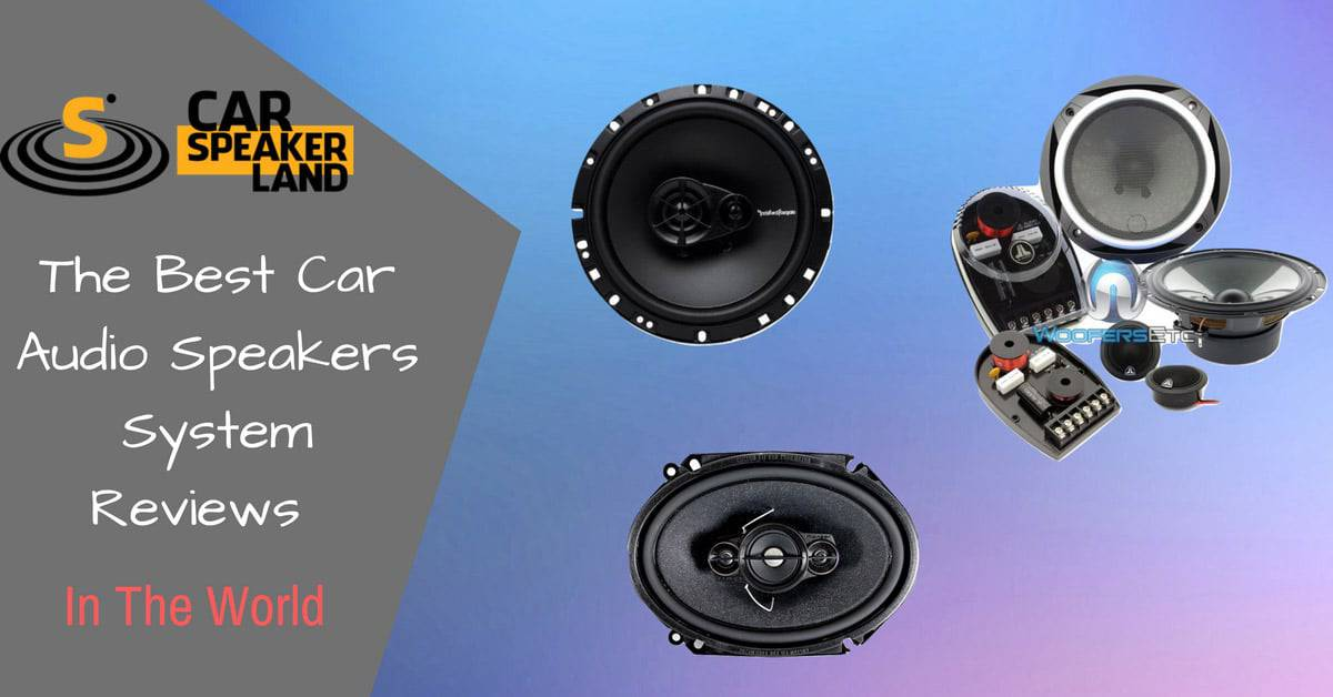 【HOT】Best Car Speakers For Sound Quality » Car Speakers Reviews