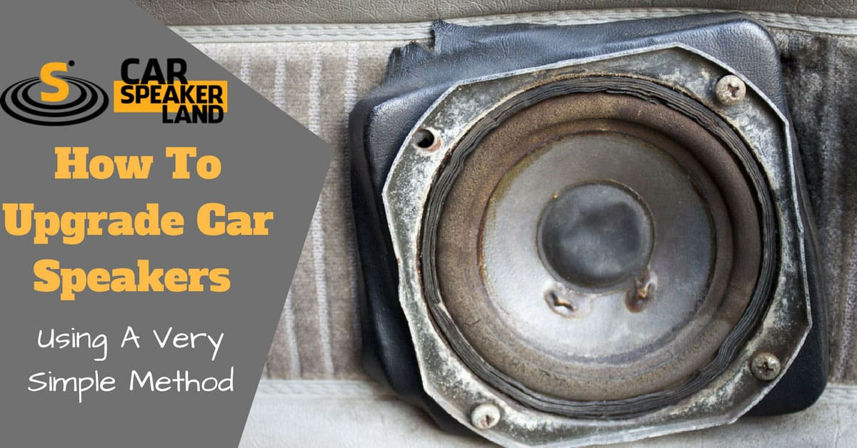 How_To_Upgrade_Car_Speakers
