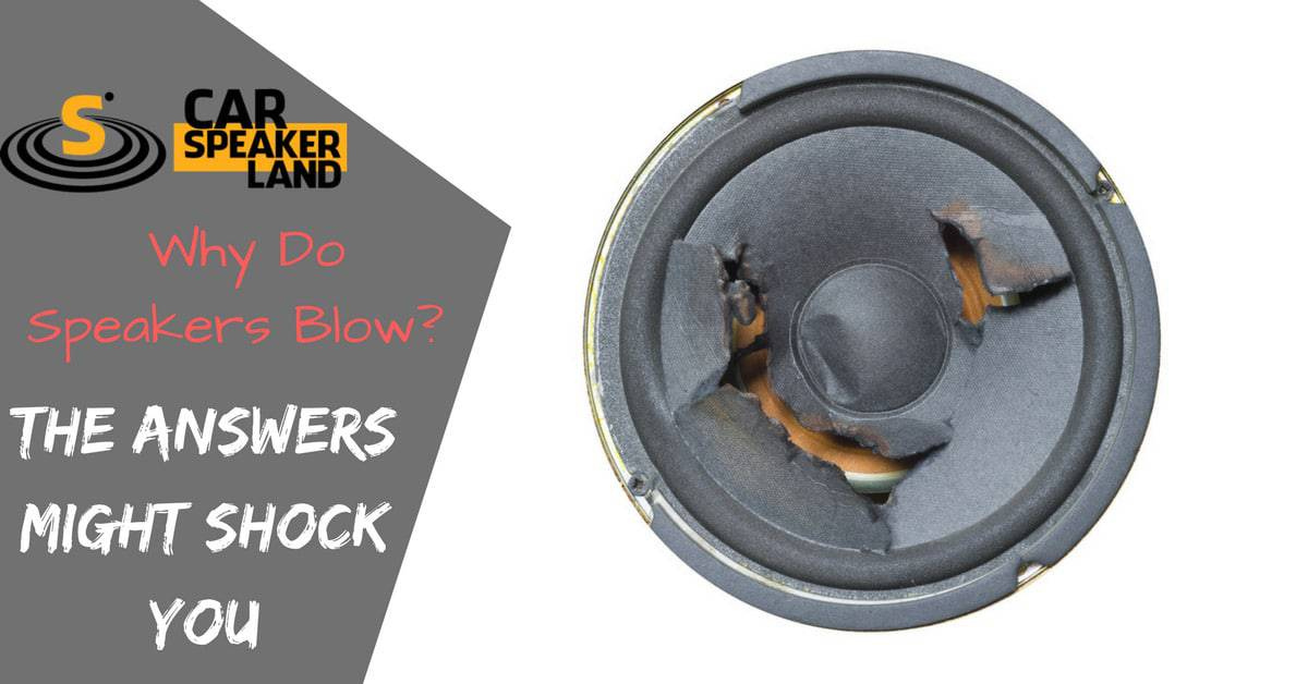 Why_Do_Speakers_Blow
