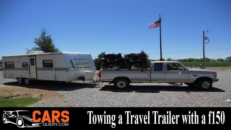 Towing a Travel Trailer with a F150 - All Your Questions Answered