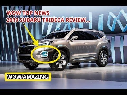The 2019 Subaru Tribeca Mpg Specs and Review