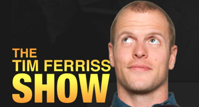 Tim Ferriss Podcast