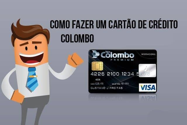 O que precisa para fazer o cartão Colombo